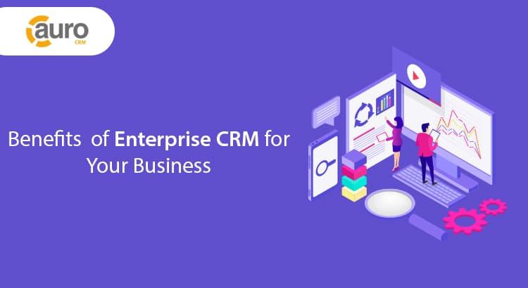 Enterprise CRM