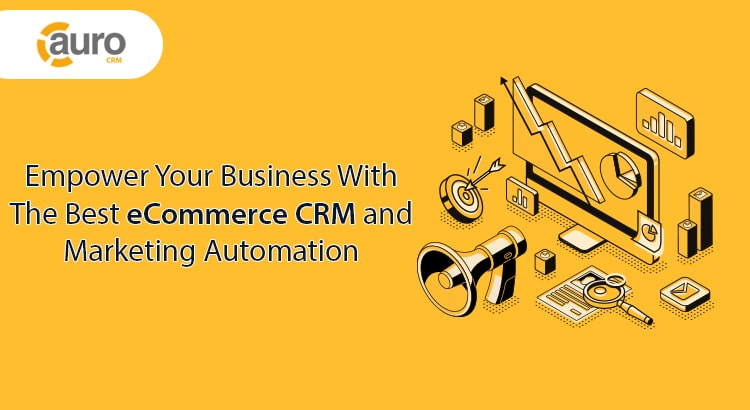 Ecommerce CRM and Marketing Automation