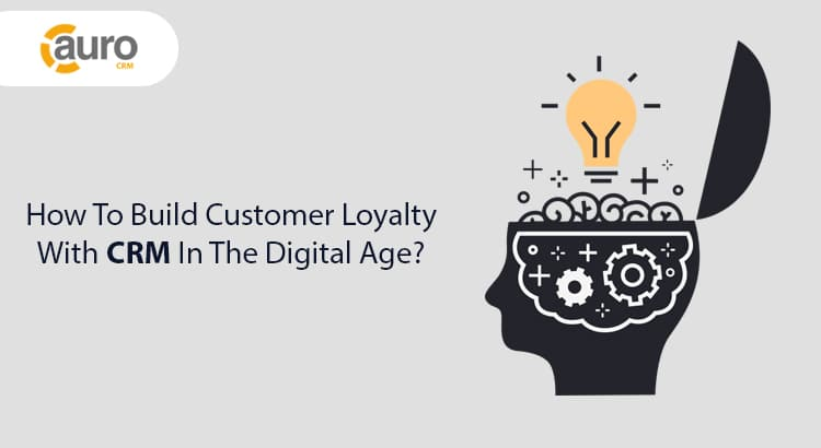 customer loyalty with CRM