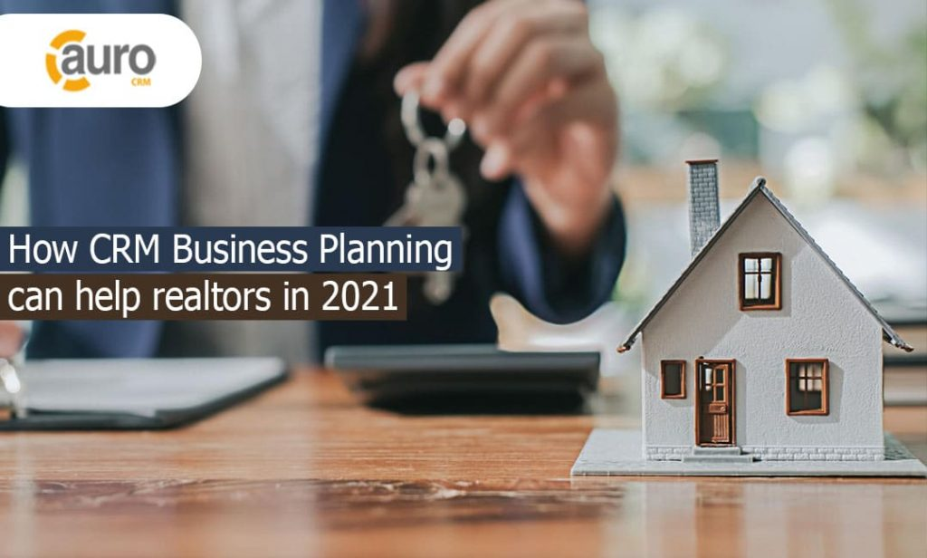 Business planning using CRM