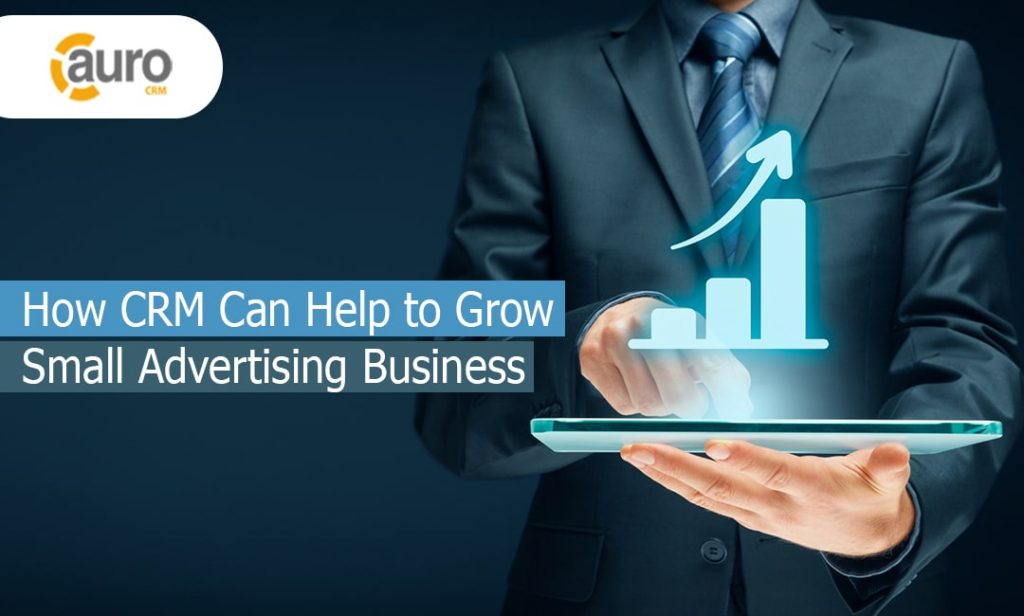 How CRM Can Help to Grow Small Advertising Business
