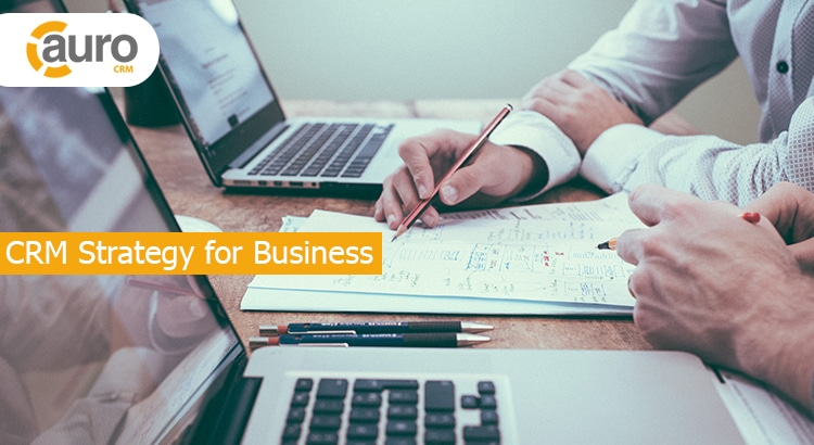 CRM Strategy for Business